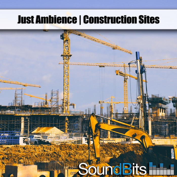 Just Ambiences | Construction Sites