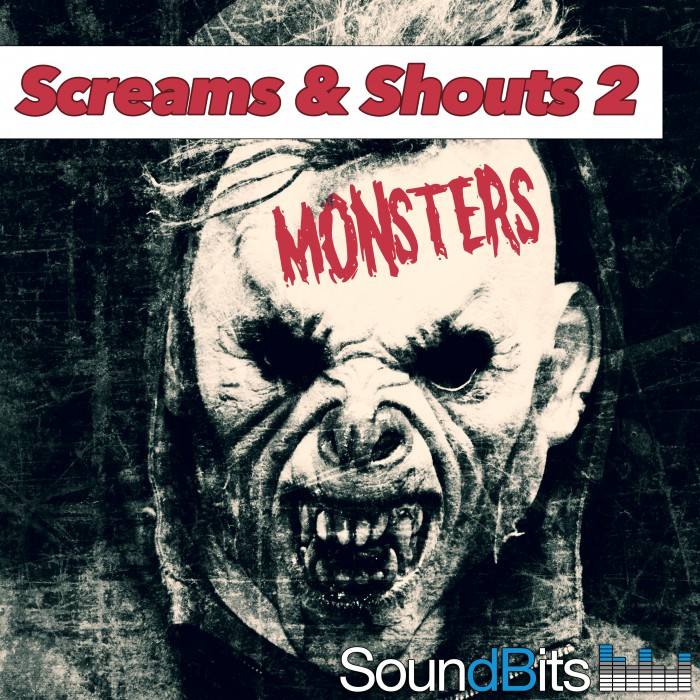 Screams and Shouts 2 - Monsters