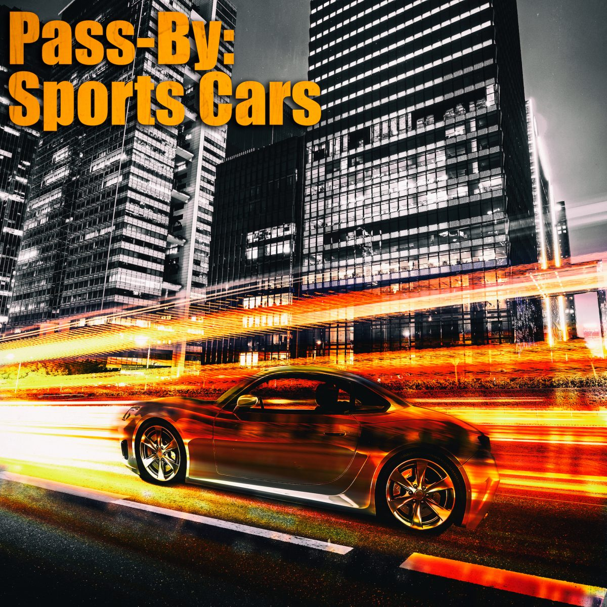Pass-By: Sports Cars